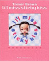 Li'l Miss Sticky Kiss