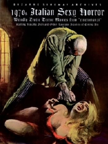 BIZARRE SINEMA - 1970s ITALIAN SEXY HORROR