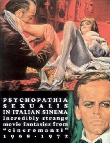 BIZARRE SINEMA - PSYCHOPATHIA SEXUALIS IN ITALIAN SINEMA