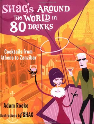 Shags Around the World in 80 Drinks