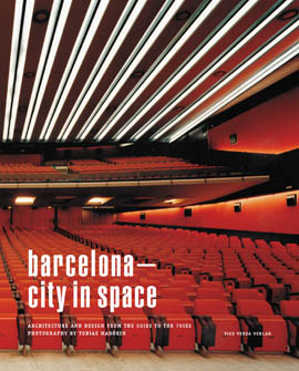 BARCELONA - CITY IN SPACE (Ohne F�hrer)