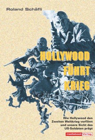 Hollywood führt Krieg