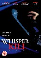 WHISPER KILL (DVD)