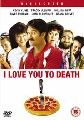 I LOVE YOU TO DEATH (DVD)