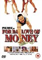 FOR DA LOVE OF MONEY (DVD)