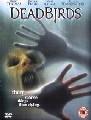 DEAD BIRDS (DVD)