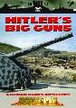 HITLER'S BIG GUNS (DVD)