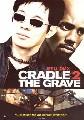 CRADLE 2 THE GRAVE (DVD)