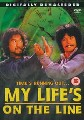 MY LIFE'S ON THE LINE (DVD)