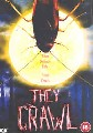 THEY CRAWL                    (DVD)