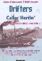 DRIFTERS/CALLER HERRIN' (DVD)