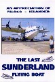 LAST SUNDERLAND FLYING BOAT (DVD)