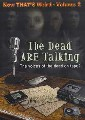 DEAD ARE TALKING (DVD)