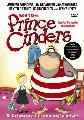 PRINCE CINDERS (DVD)