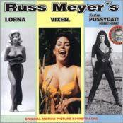 RUSS MEYER'S - Lorna, Vixen, Faster Pussycat Kill Kill