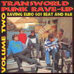 VARIOUS ARTISTS - TRANSWORLD PUNK RAVE-UP Vol. 2