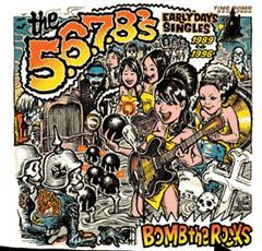 5.6.7.8's - Bomb The Rocks