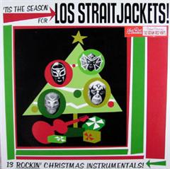 STRAITJACKETS, LOS - Tis Is The Season For