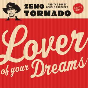 ZENO TORNADO - Lover Of Your Dreams