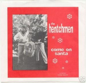 HENTCHMEN - Come On Santa