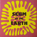VARIOUS ARTISTS - Scum Of The Earth Vol. 1