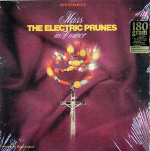 ELECTRIC PRUNES - Mass In F Minor