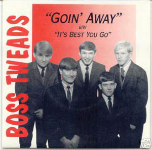 BOSS TWEADS - Goin' Away
