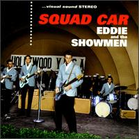 EDDIE AND THE SHOWMEN - Squad Car