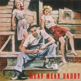 VARIOUS ARTISTS - Mean Mean Daddy