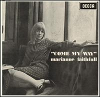 MARIANNE FAITHFULL - Come My Way
