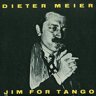 DIETER MEIER - Jim For Tango