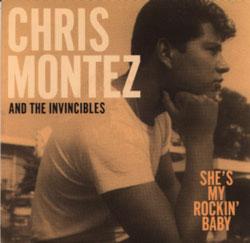 CHRIS MONTEZ - She's My Rockin' Baby