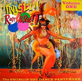 VARIOUS ARTISTS - TWISTIN Rumble Vol. 1