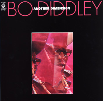 BO DIDDLEY - Another Dimension