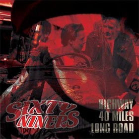 Sixtyniners - High Way 40 Miles Long Road