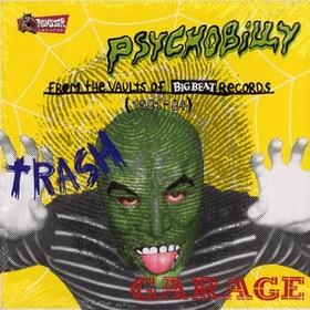 VARIOUS ARTISTS - Psychobilly Trash Garage