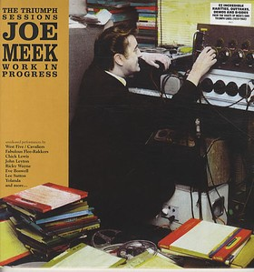 JOE MEEK - The Triumph Sessions - Work In Progress