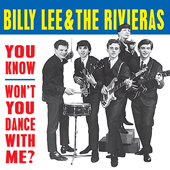 BILLY LEE AND THE RIVIERAS - You Know