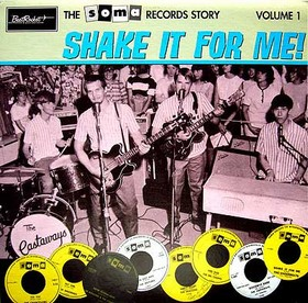 VARIOUS ARTISTS - Soma Records Story Vol. 1 - SHAKE IT FOR ME!