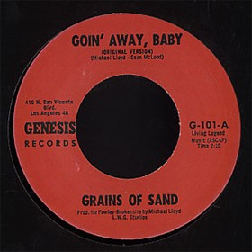 GRAINS OF SAND - Goin' Away Baby
