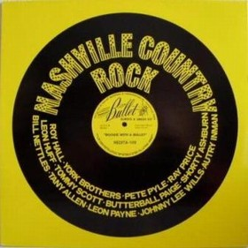 VARIOUS ARTISTS - Nashville Country Rock - Boogie With A Bullet