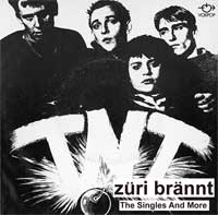 TNT -  Züri brännt - The Singles And More