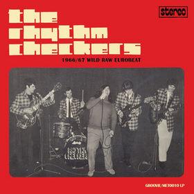 RHYTHM CHECKERS - 1966/67 Wild Raw Eurobeat