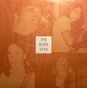 RIVER STYX - The River Styx