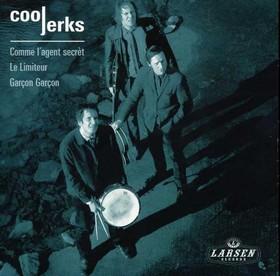 COOL JERKS - Comme l'agent secret