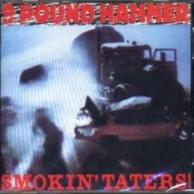 NINE POUND HAMMER - Smokin' Taters