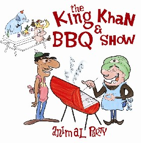 KING KHAN AND BBQ SHOW - Animal Party