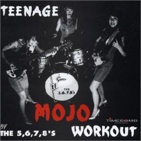 5.6.7.8's - Teenage Mojo Workout