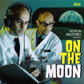 ADDISON INDUSTRIES - On The Moon