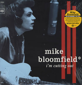 MIKE BLOOMFIELD - I'm Cutting Out